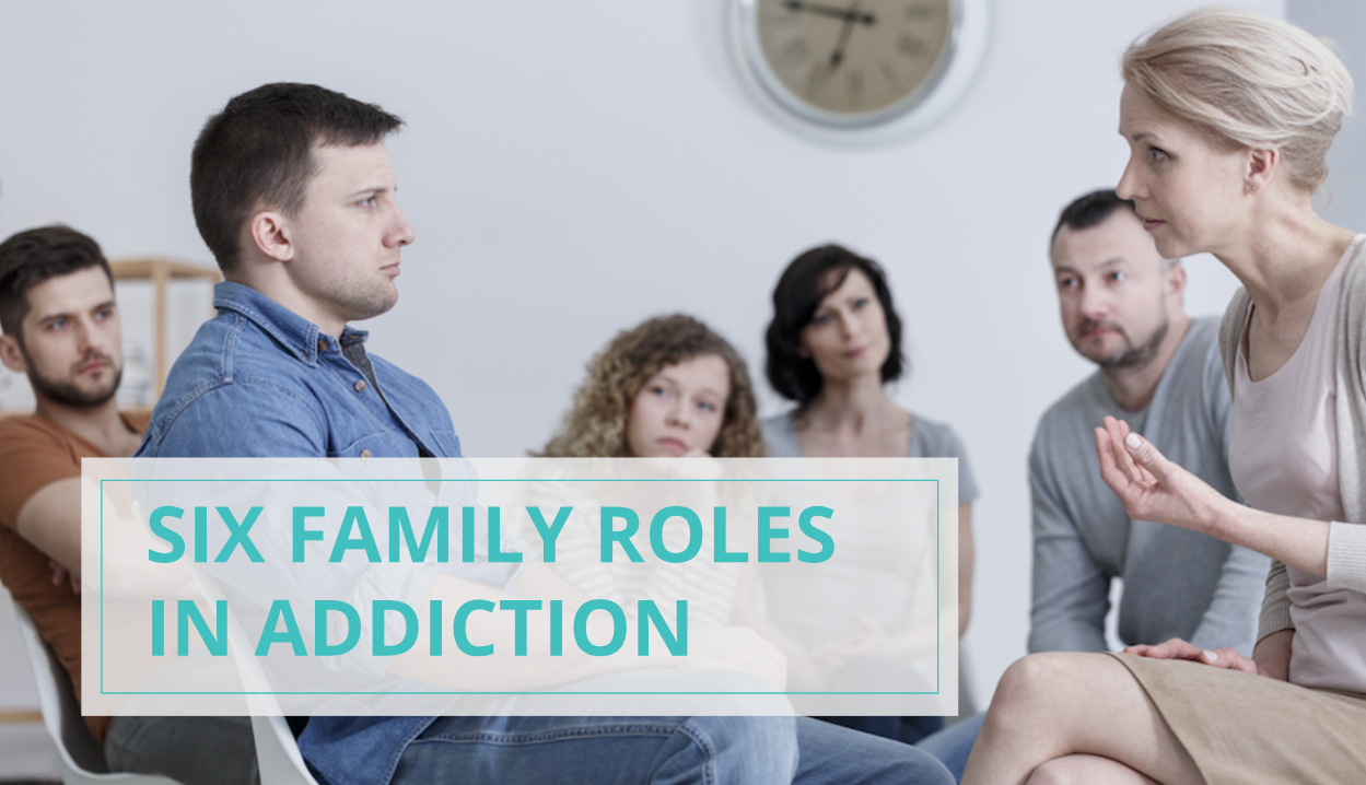 6 family roles in addiction - with text / substance use disorder and addiction treatment - las vegas, nevada